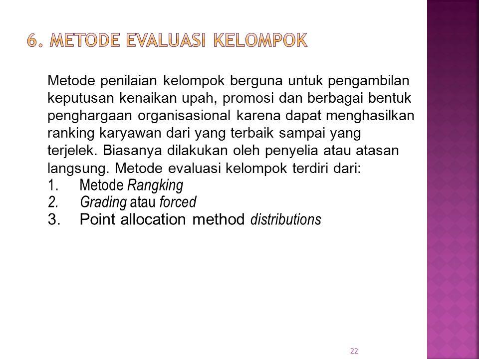 6. Metode evaluasi kelompok