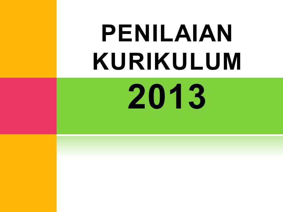 PENILAIAN KURIKULUM 2013
