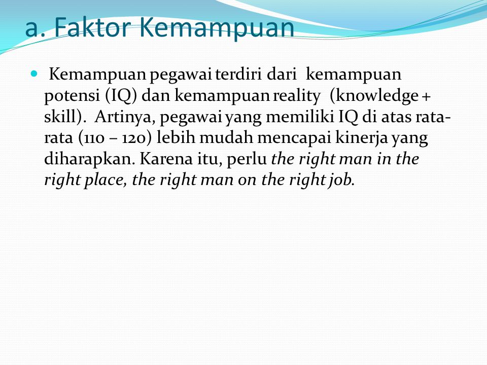 a. Faktor Kemampuan