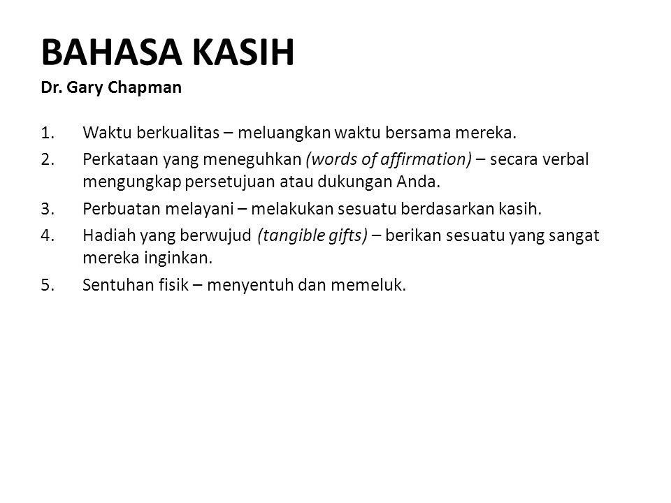 BAHASA KASIH Dr. Gary Chapman