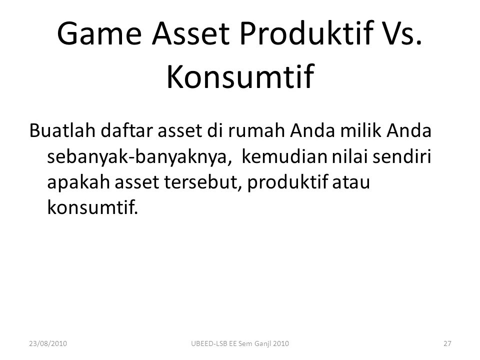 Game Asset Produktif Vs. Konsumtif