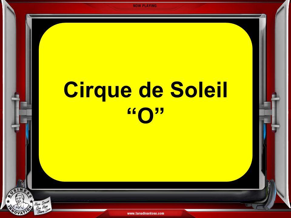 Cirque de Soleil O