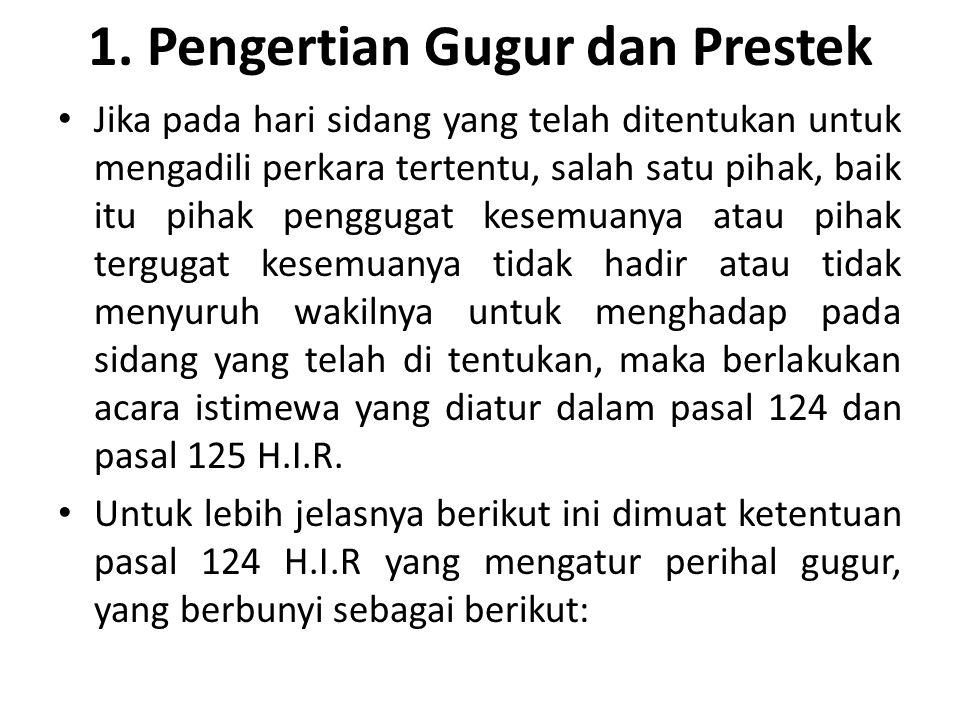 1. Pengertian Gugur dan Prestek