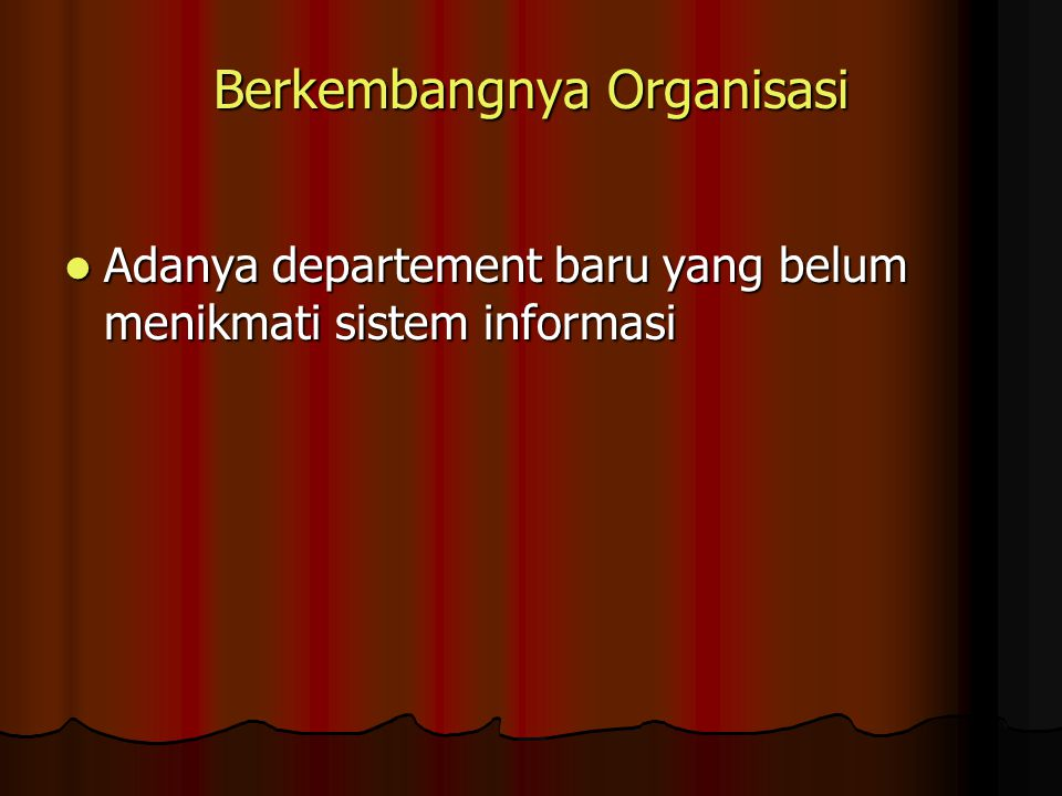 Berkembangnya Organisasi