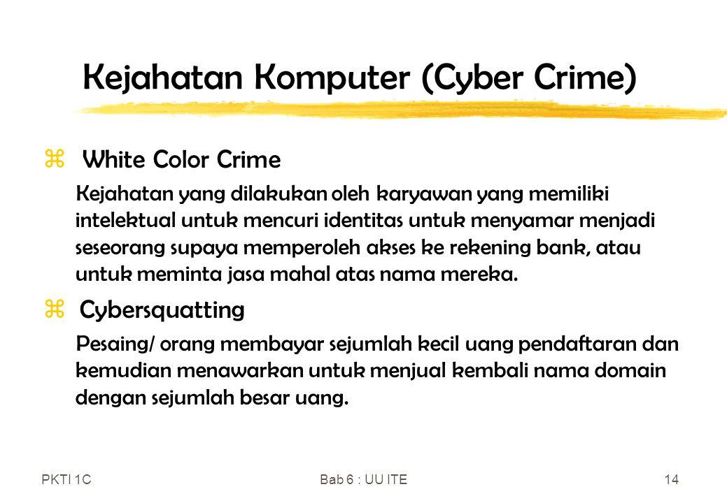 Kejahatan Komputer (Cyber Crime)