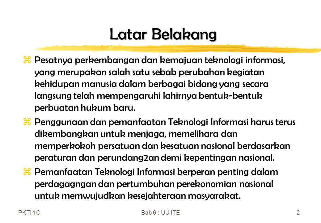 Bab 2 PKTI 1C 4/10/2017. Latar Belakang.