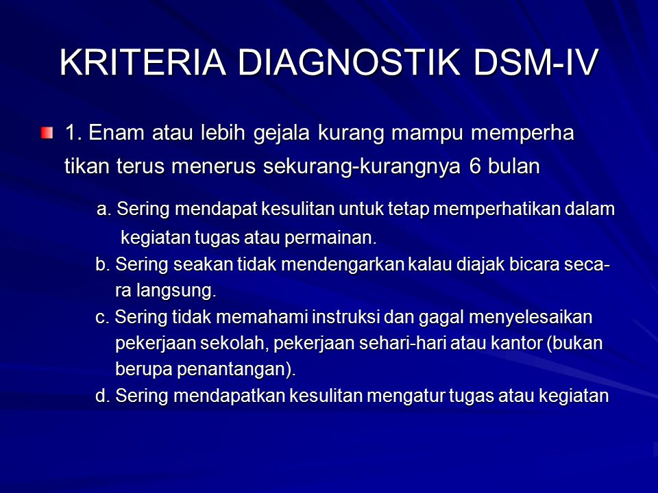 KRITERIA DIAGNOSTIK DSM-IV