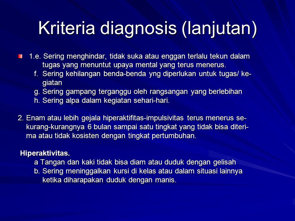 Kriteria diagnosis (lanjutan)