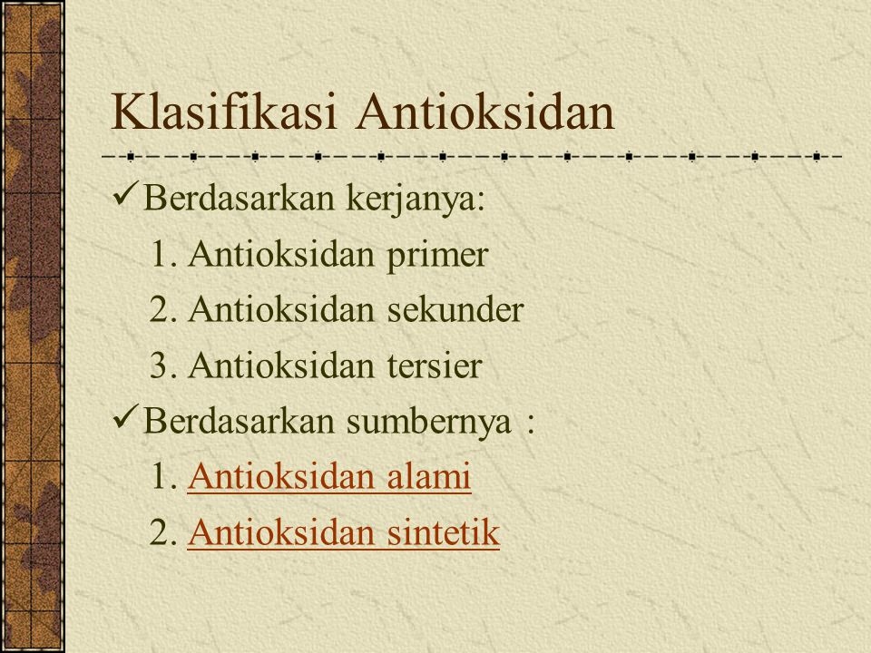 Klasifikasi Antioksidan