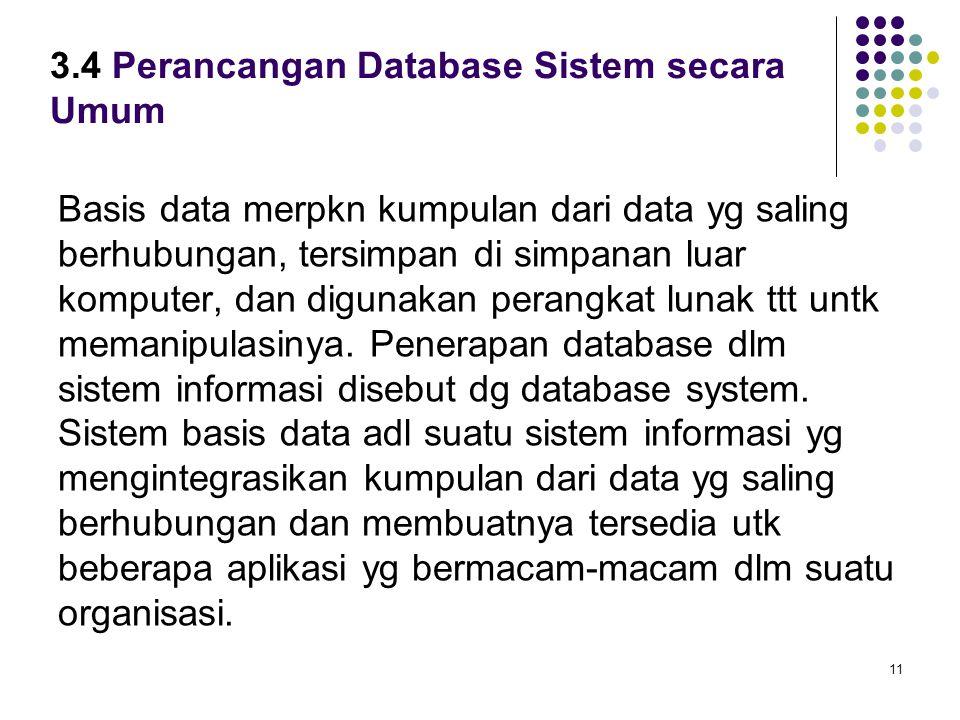 3.4 Perancangan Database Sistem secara Umum