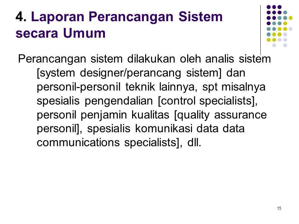 4. Laporan Perancangan Sistem secara Umum