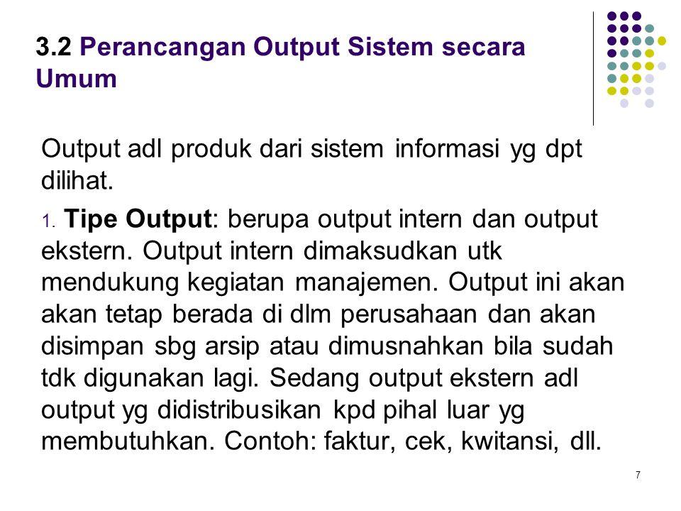 3.2 Perancangan Output Sistem secara Umum