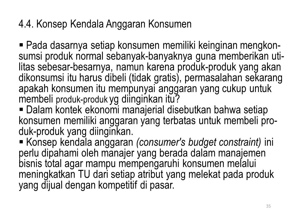 4.4. Konsep Kendala Anggaran Konsumen