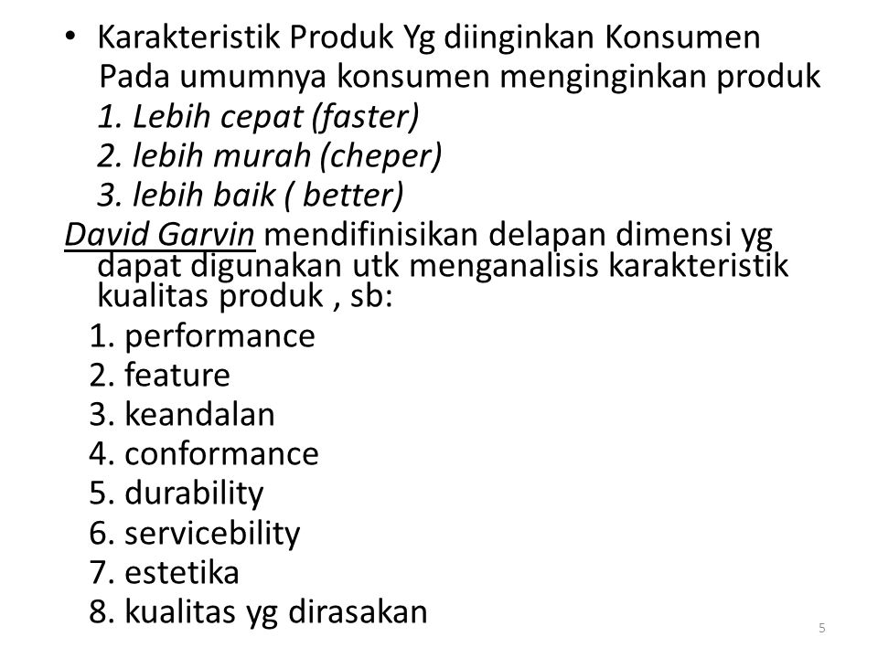 Karakteristik Produk Yg diinginkan Konsumen