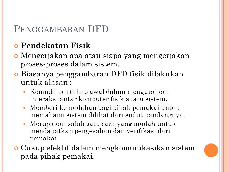 Penggambaran DFD Pendekatan Fisik