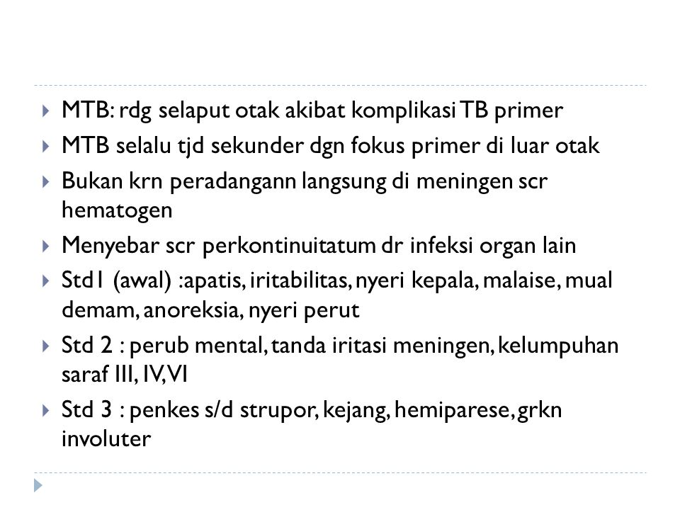MTB: rdg selaput otak akibat komplikasi TB primer