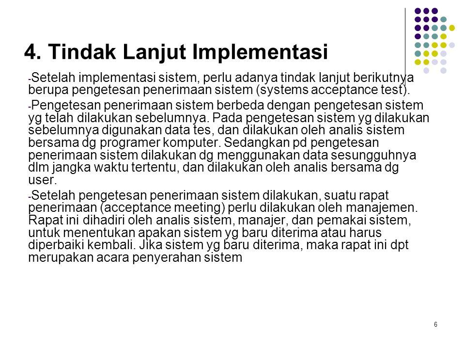 4. Tindak Lanjut Implementasi