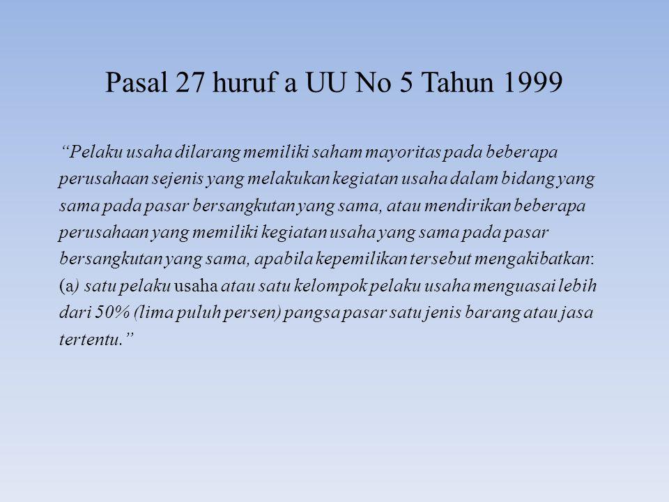 Pasal 27 huruf a UU No 5 Tahun 1999