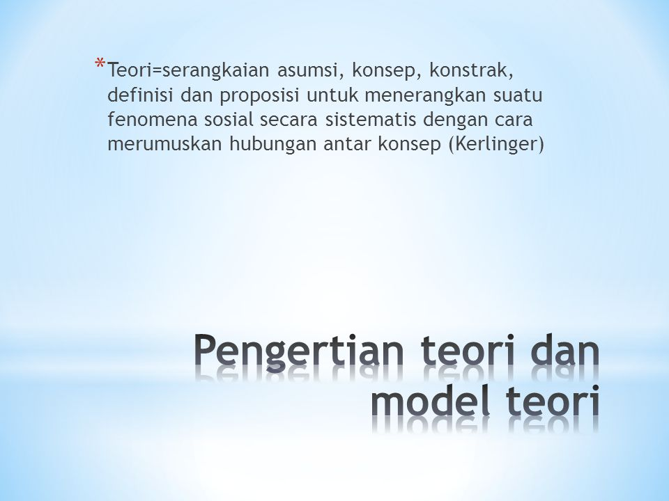 Pengertian teori dan model teori