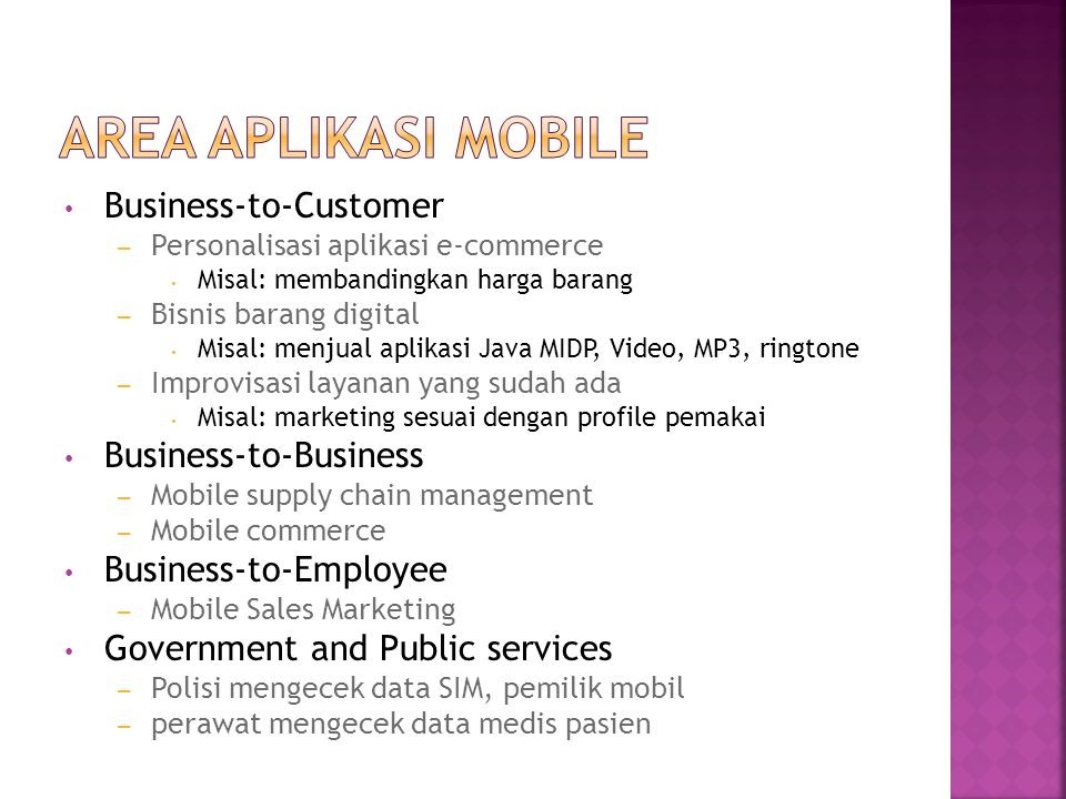 Area Aplikasi Mobile Business-to-Customer Business-to-Business