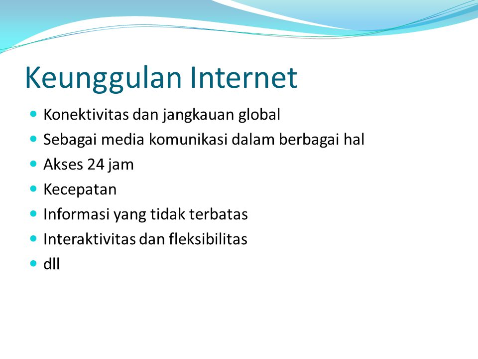 Keunggulan Internet Konektivitas dan jangkauan global