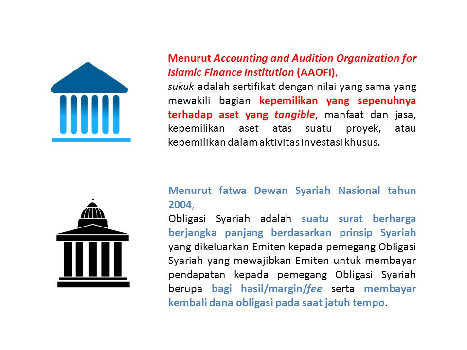 Menurut Accounting and Audition Organization for Islamic Finance Institution (AAOFI),