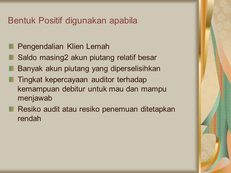 Bentuk Positif digunakan apabila