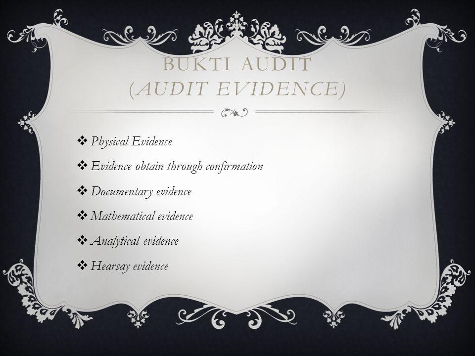 BUKTI AUDIT (AUDIT EVIDENCE)