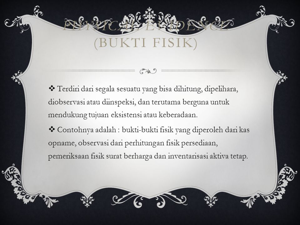 PHYSICAL EVIDENCE (BUKTI FISIK)