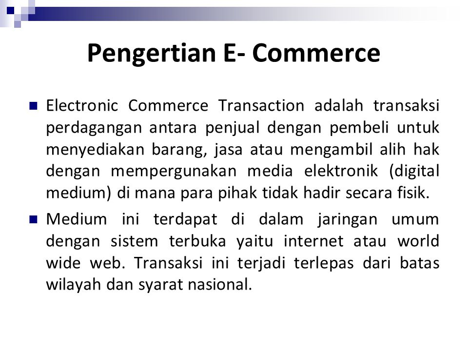 Pengertian E- Commerce