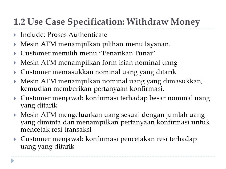 1.2 Use Case Specification: Withdraw Money