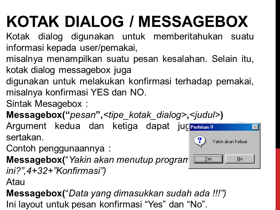 KOTAK DIALOG / MESSAGEBOX