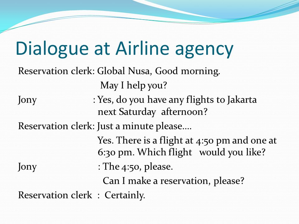 Dialogue at Airline agency