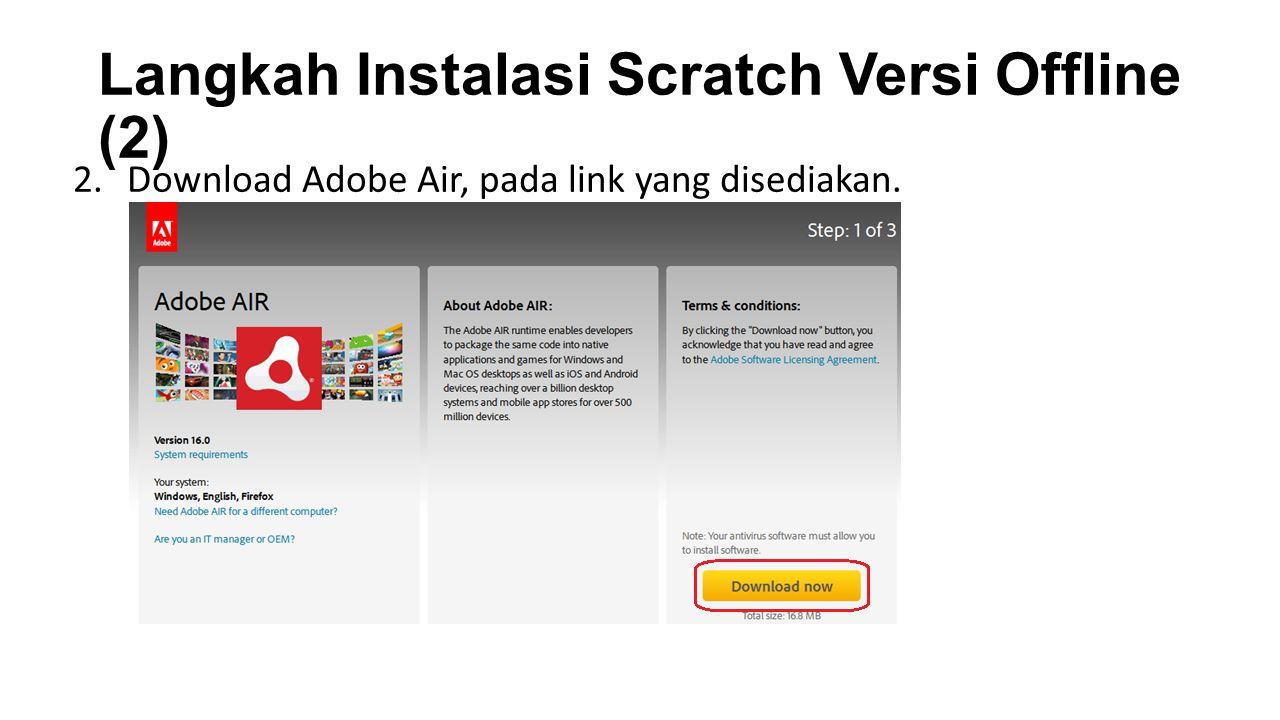 Langkah Instalasi Scratch Versi Offline (2)