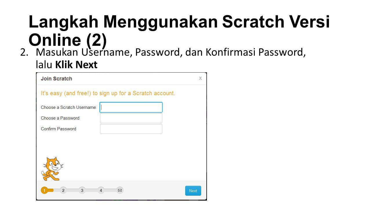 Langkah Menggunakan Scratch Versi Online (2)