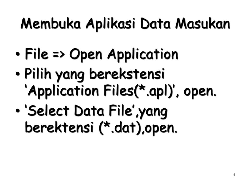Membuka Aplikasi Data Masukan