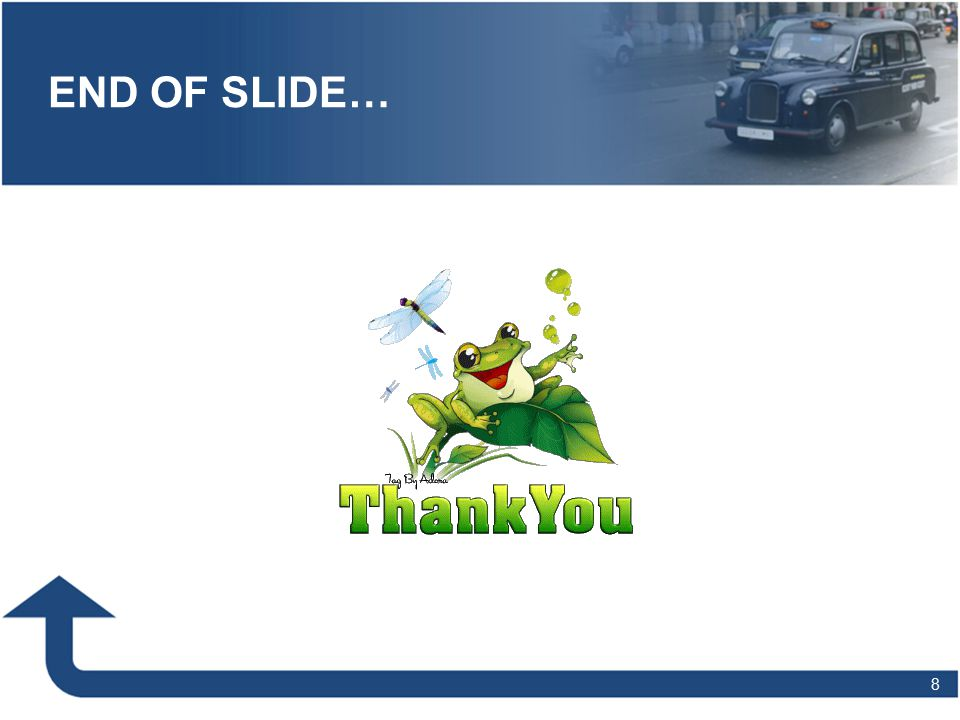END OF SLIDE…