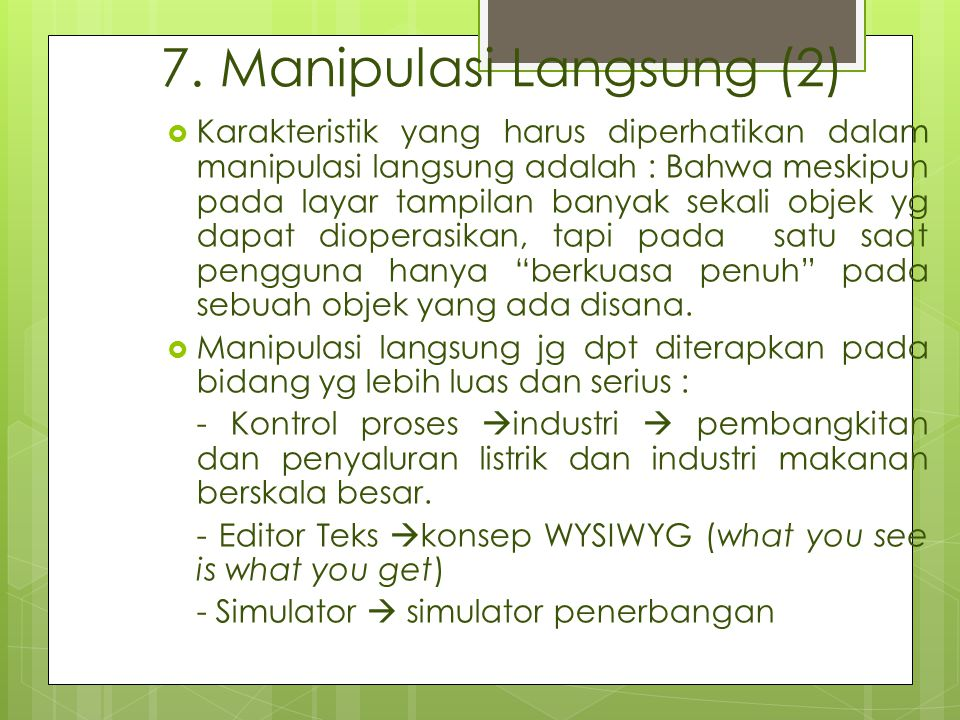 7. Manipulasi Langsung (2)