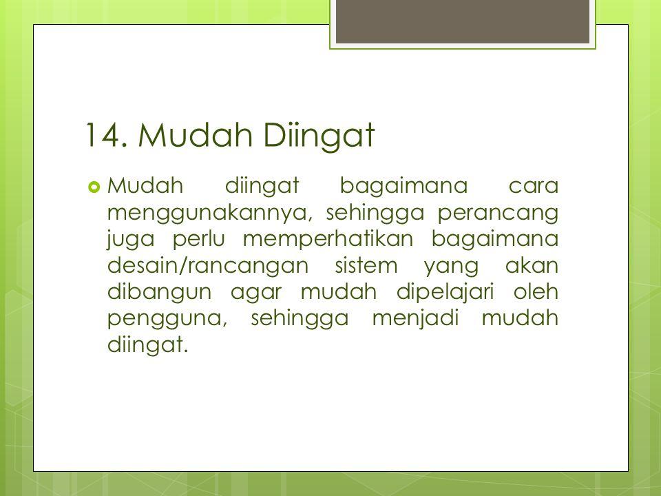 14. Mudah Diingat