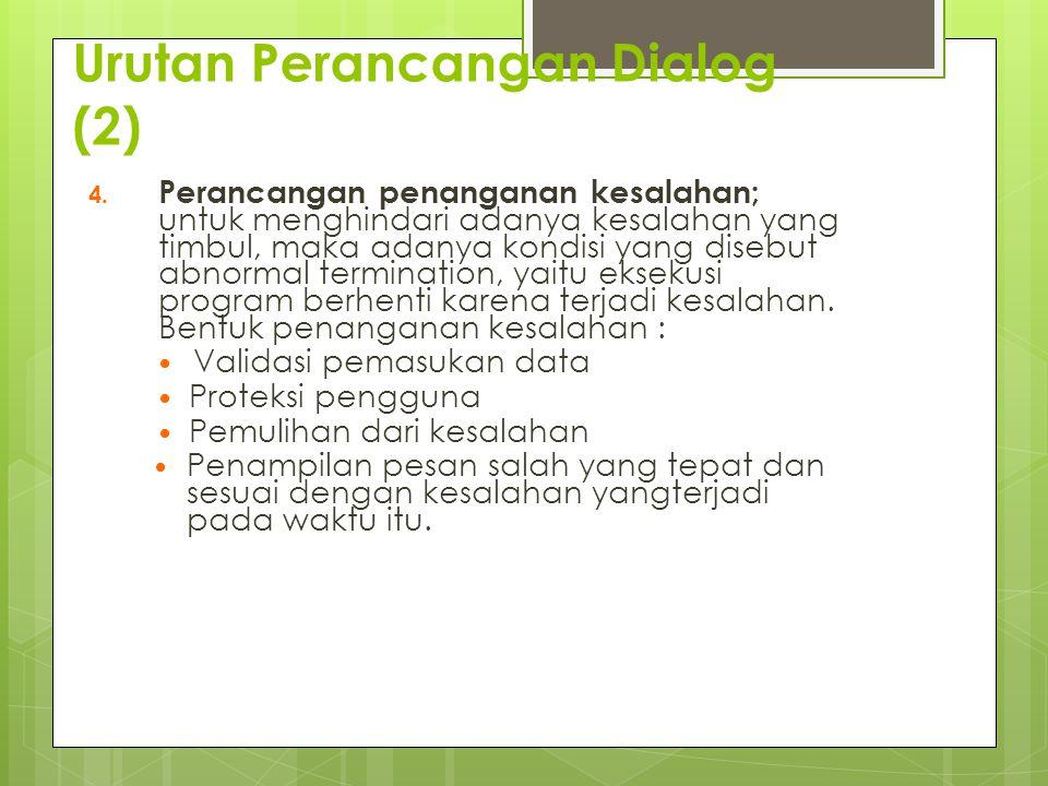 Urutan Perancangan Dialog (2)