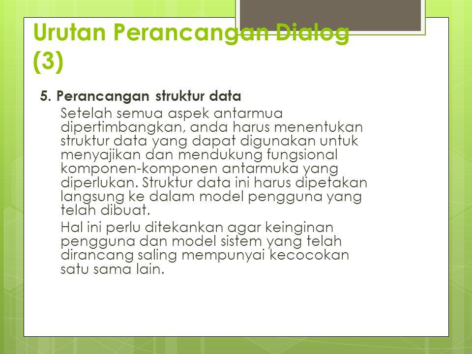Urutan Perancangan Dialog (3)