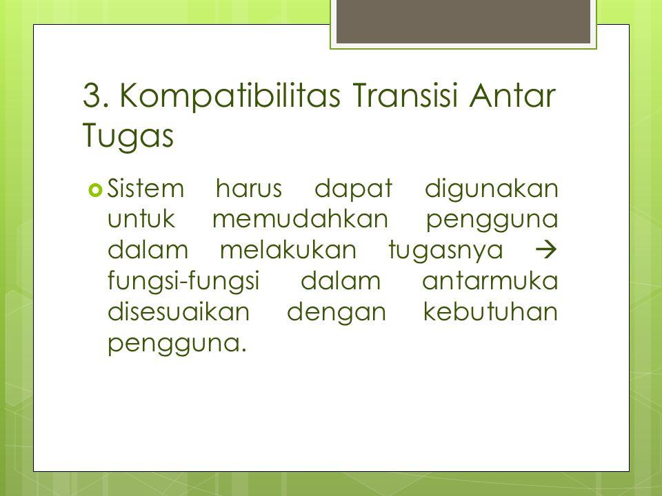 3. Kompatibilitas Transisi Antar Tugas