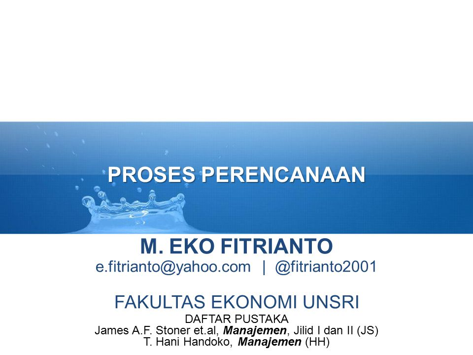 PROSES PERENCANAAN M. EKO FITRIANTO