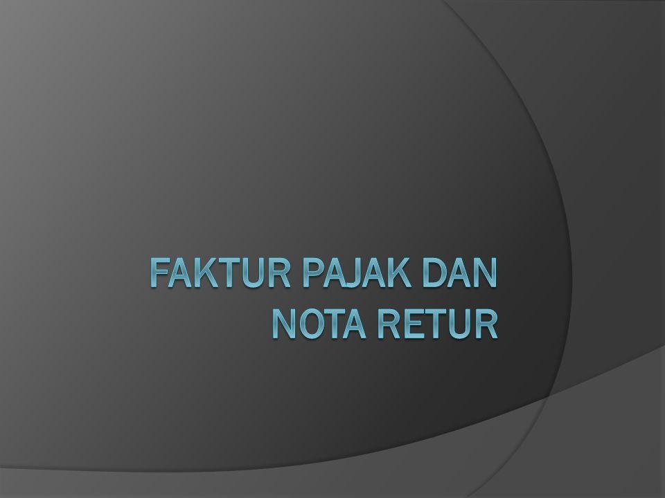 Faktur pajak dan nota retur