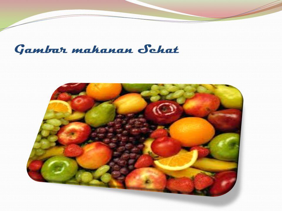 Gambar makanan Sehat