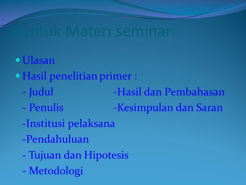 Bentuk Materi seminar: