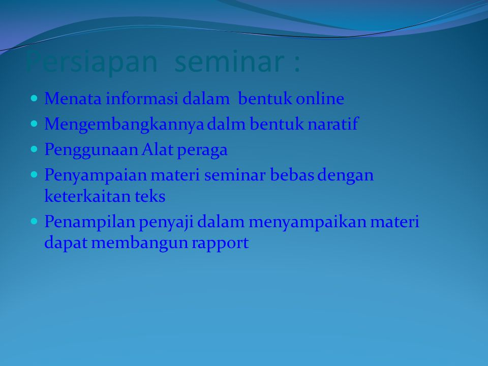 Persiapan seminar : Menata informasi dalam bentuk online