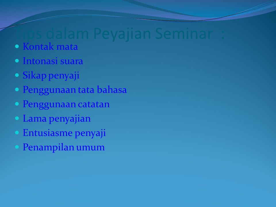 Tips dalam Peyajian Seminar :
