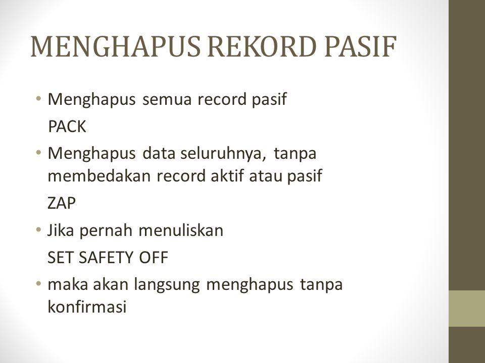 MENGHAPUS REKORD PASIF
