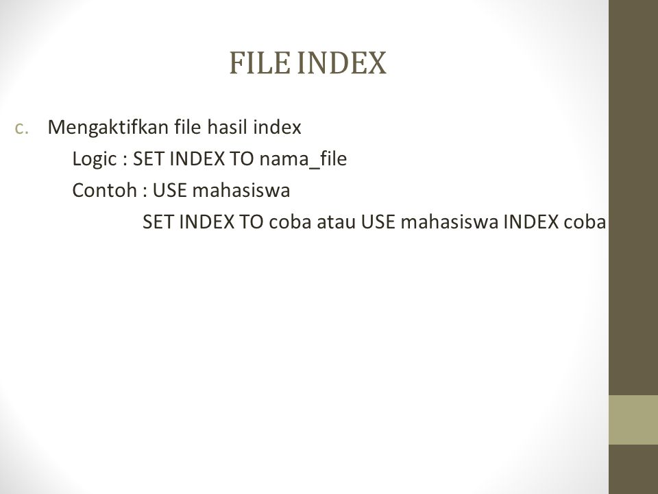 FILE INDEX Mengaktifkan file hasil index